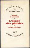 Histoire de la sexualité, Tome 2 - L'usage des plaisirs - Edition originale - Gallimard - 01/01/1984
