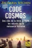 Code Cosmos - Des clés de la bible à l'ADN, les secrets de la naissance humaine - Macro Editions - 09/09/2021
