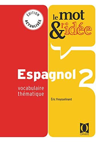 Le mot et l'idée 2, espagnol