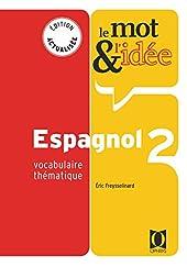 Le mot et l'idée 2, espagnol d'Eric Freysselinard