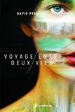 Voyage entre deux vies - Publishroom Factory - 16/06/2018