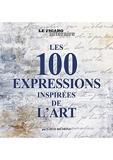 Les 100 expressions inspirées de l'art