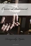 Crime et châtiment - CreateSpace Independent Publishing Platform - 21/03/2017