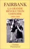 Grande revolution chinoise 1800-1989 (La) - Flammarion - 01/11/1998