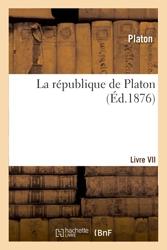 La république de Platon - Septième livre - Livre VII de Platon