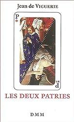 Les deux Patries (format Poche, corrigé et augmenté) de Jean de Viguerie