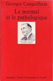 Le Normal et le pathologique - Presses Universitaires de France - PUF - 08/01/2001