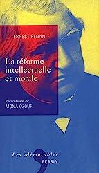 La Réforme intellectuelle et morale d'Ernest RENAN