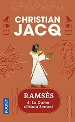 Ramsès, tome 4 - La Dame d'Abou Simbel de Christian Jacq
