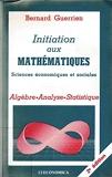 Initiation aux mathématiques - Sciences économiques et sociales