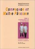 Compagnon et maître pâtissier, tome 2 - Jérôme Villette - 01/07/1999
