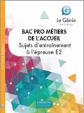 Sujets d'entraînement à l'examen Bac Pro Métiers de l'accueil - Epreuve E2 : analyse et résolution de situations professionnelles