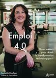 Emploi 4.0 - Quels métiers pour réussir la transformation technologique ?