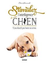 Stimulez l'intelligence de votre chien de Claire Arrowsmith