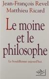 Le moine et le philosophe - Le bouddhisme aujourd'hui (French Edition) by Jean Francois Revel (1997-01-01) - NiL editions; Nil edition (1997-01-01) - 01/01/1997