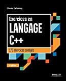 Exercices en langage C++ - 178 exercices corrigés