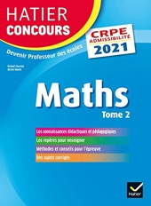 Mathématiques Tome 2 - CRPE 2021 - Epreuve écrite d'admissibilité de Roland Charnay