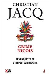Les Enquêtes De L'inspecteur Higgins Tome 35 - Crime Niçois de Christian Jacq
