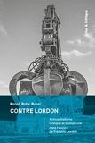 Contre Lordon - Anticapitalisme tronqué et spinozisme dans l'oeuvre de Frédéric Lordon