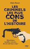 Les criminels les plus cons de l'histoire