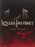 Killer Instinct - Ultra Fan Book by Reepal Parbhoo (2013-11-22) - Prima Games - 01/01/2013