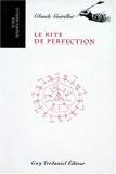 Le Rite de perfection de Claude Guérillot (1 janvier 1990) Broché