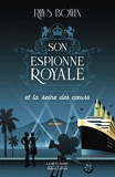 Son Espionne royale et la reine des coeurs - Tome 8 (08)