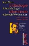 L'idéologie allemande - Tomes 1 et 2, Edition bilingue allemand-français