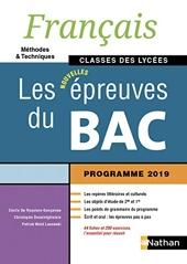 Français - Les nouvelles épreuves du Bac - Classes des lycées de Patrick Wald Lasowski