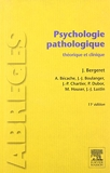 Psychologie pathologique - Théorique et clinique