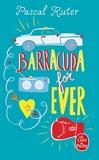 Barracuda for ever - Le Livre de Poche - 07/03/2018