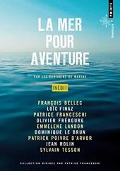 La Mer pour aventure d'Olivier Frebourg