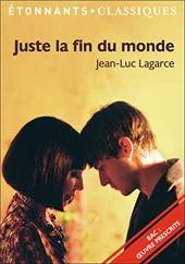 Juste la fin du monde - PROGRAMME NOUVEAU BAC 2022 1ère - Parcours « Crise personnelle, crise familiale » de Jean-Luc Lagarce