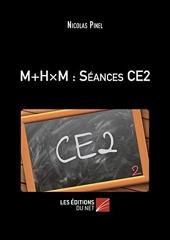 M+HxM - Séances CE2 de Nicolas Pinel