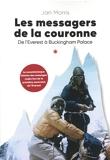 Les messagers de la couronne - Nouvelle édition - De l'Everest à Buckingham