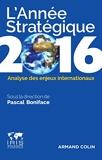 L'année stratégique 2016 - Analyse des enjeux internationaux