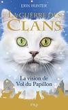 La guerre des Clans - Hors-série - La vision de Vol du Papillon