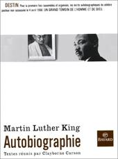 Martin Luther King - Autobiographie de Clayborne Carson