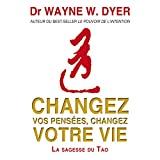 Changez vos pensées, changez votre vie - La sagesse du Tao - AdA AUDIO - 20/12/2013