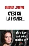C'est ça la France... - Qu a-t-on fait pour mériter ça ? - Format Kindle - 12,99 €