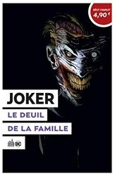 Joker - le Deuil de la famille - Opération été 2020 de Scott Snyder