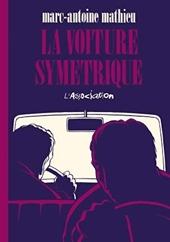 La Voiture symétrique de Marc-Antoine Mathieu