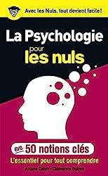 La psychologie pour les Nuls en 50 notions clés d'Ariane CALVO
