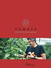 Tomate - Tome 4 de Christophe Adam