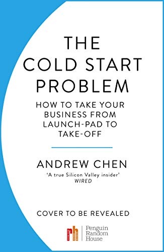 The Cold Start Problem - How to take your business from launch-pad to take-off