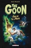 The Goon T01 - Rien que de la misère