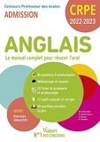 CRPE - Concours Professeur des écoles - Anglais - Le manuel complet pour réussir l'oral - Admission 2022-2023 (2021)