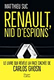 Renault, nid d'espions - Le livre qui révèle la face cachée de Carlos Ghosn - HarperCollins - 02/10/2019
