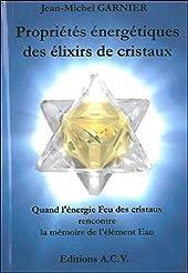 Propriétés énergétiques des élixirs de cristaux de Jean-Michel Garnier