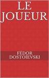 Le Joueur - Format Kindle - 1,76 €